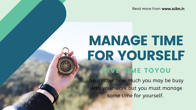 Manage Time for yourself