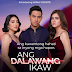 KAPUSO ACTRESS ANNA VICENTE GETS HER BIGGEST BREAK AS KEN CHAN'S OTHER WOMAN IN 'ANG DALAWANG IKAW', STARTS THIS MONDAY
