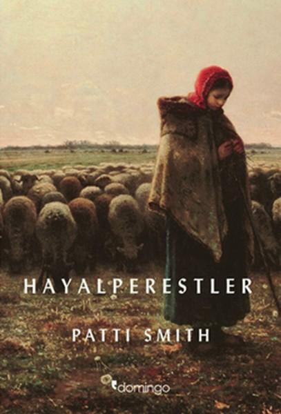 Patti Smith – Hayalperestler