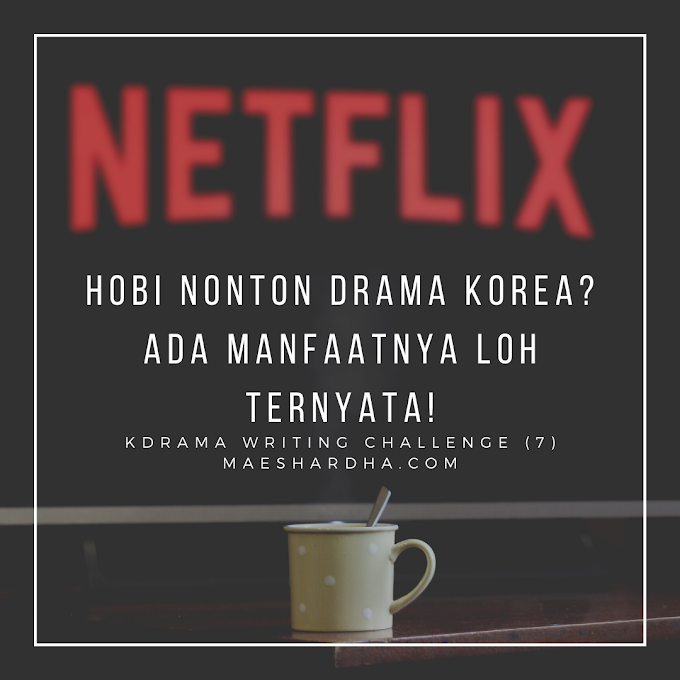 Hobi Nonton Drama Korea? Ada Manfaatnya Loh Ternyata!