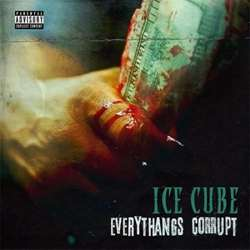 CD Ice Cube - Everythangs Corrupt (2018) Torrent download