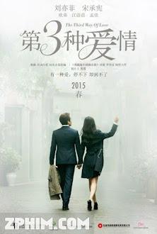 Tình Yêu Thứ Ba - The Third Way of Love (2015) Poster