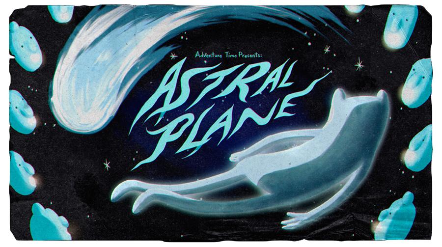 Hora de Aventura: Plano Astral