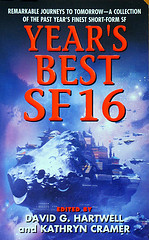 Cover of 2010 science fiction anthology titled Years Best SF 16, edited by David G Hartwell and Kathryn Cramer