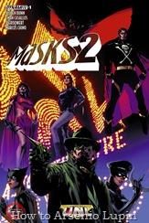 Actualización 17/07/2017: Se agregan los números de Masks 2 del #1 al #7 tradumaquetados por RSERC, Atrocitus1, Pieroqwert y Marcos Chino de Una Nueva Liga Ilimitada, los enmascarados de la edad de oro del cómic pulp vuelven a vivir en este trepidante crossover.