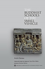 [Bareau: The Buddhist Schools of the Small Vehicle, 2013]
