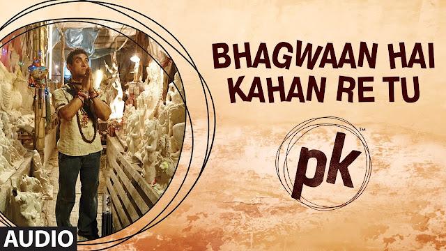 Bhagwan Hai Kahan Re Tu Song Lyrics
