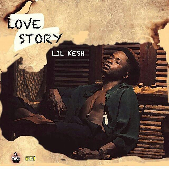 [Music] Lil Kesh – Love Story