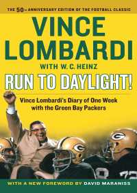 Run to Daylight! By Vince Lombardi