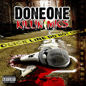 DoneOne - Killin' Mics