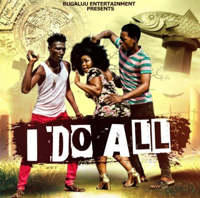 I Do All - A hillarious story of love (Dropping Soon).