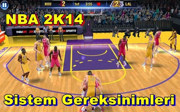 NBA 2K14 PC Sistem Gereksinimleri