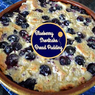 Blueberry Shortcake Bread Pudding.