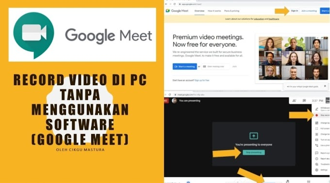 Cara Rakam Video Google Meet Untuk PdPR (Boleh Tonton Bila-bila)