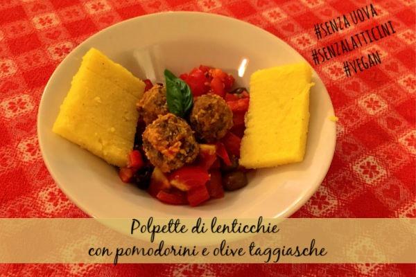 [Polpette+di+lenticchie+con+pomodorini+e+olive+taggiasche%5B5%5D]