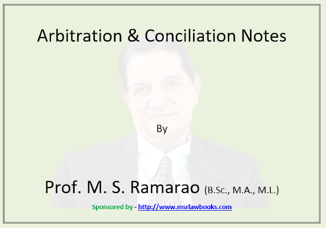 Arbitration and Conciliation Notes | Sponsored by MSR Law Books