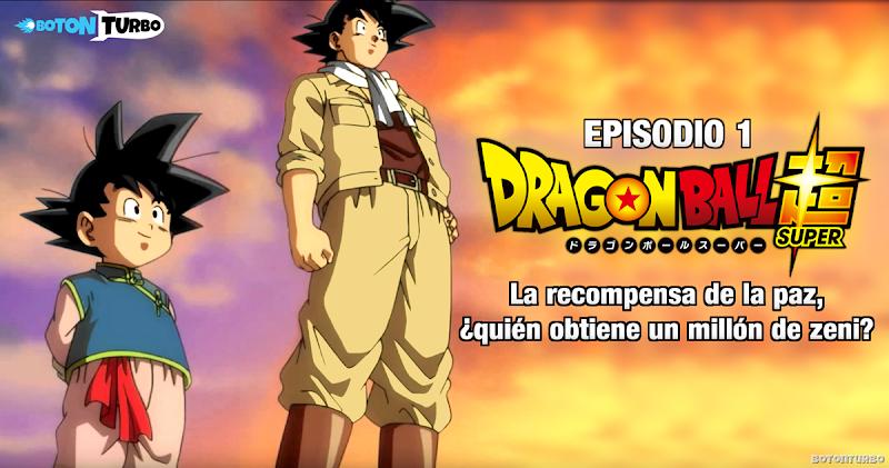 Dragon Ball Super – Episodio 1