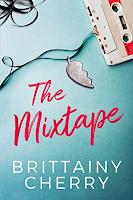 "Brittainy Cherry ""The Mixtape"""