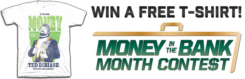 WWE Money in the Bank Month Contest