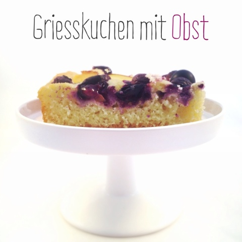 lalasophie griesskuchen mit obst low fat. Black Bedroom Furniture Sets. Home Design Ideas