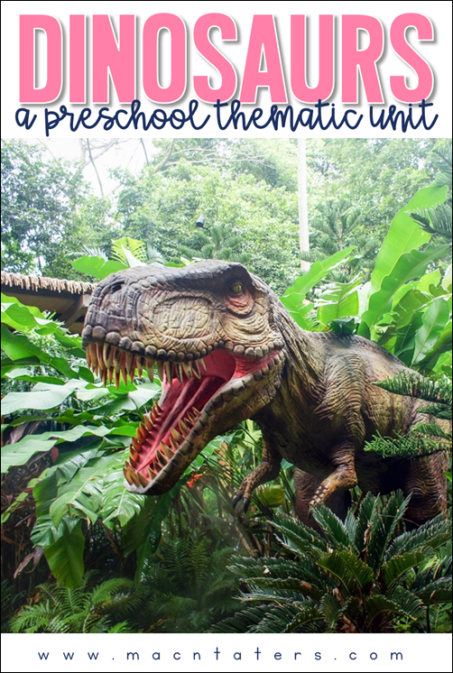 Dinosaur Theme Preschool Thematic Unit