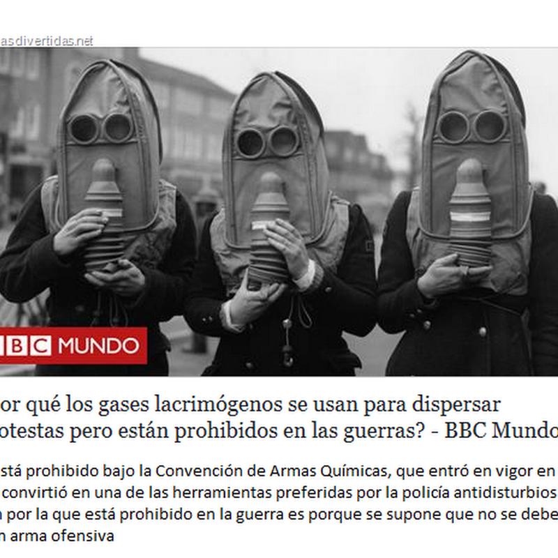 Gases lacrimógenos prohibidos en las guerras pero usados para dispersar protestas