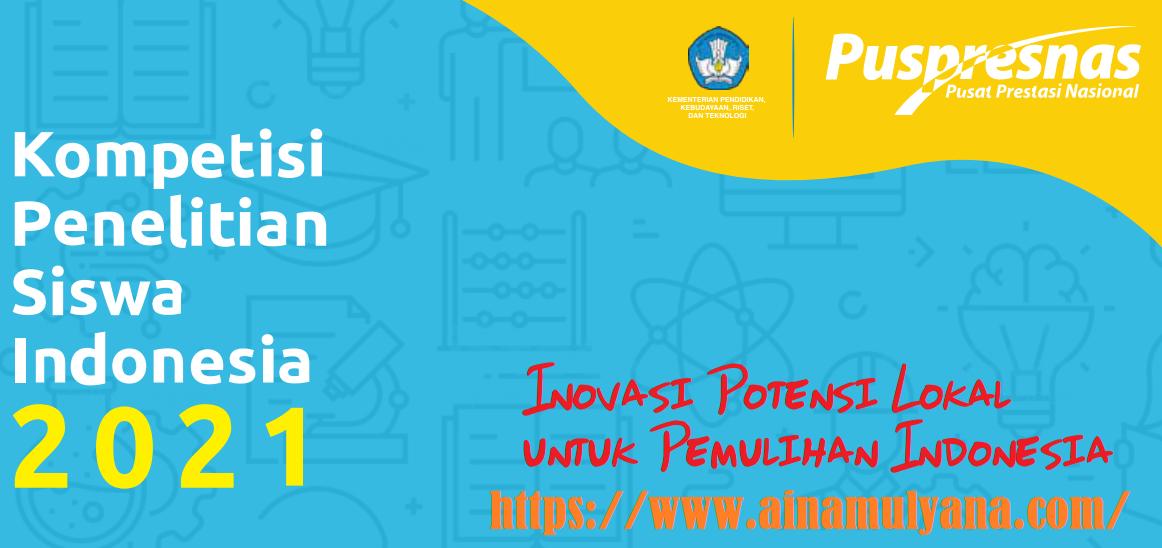 Petunjuk Teknis atau Juknis Kompetisi Penelitian Siswa Indonesia (KoPSI) SMA Tahun 2021