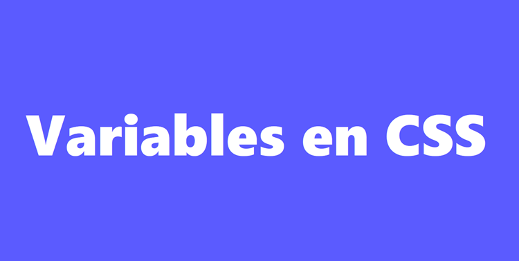 Introducción a variables en CSS