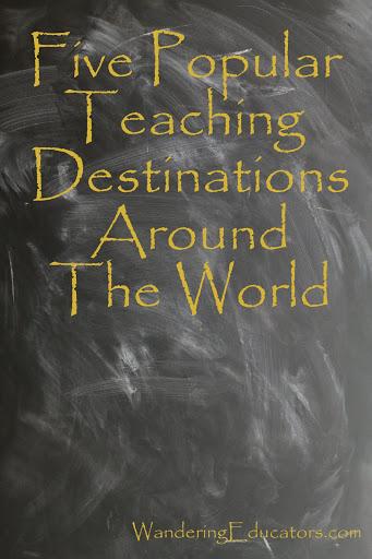 Five Popular Teaching Destinations