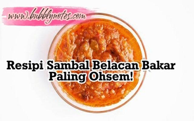 RESIPI SAMBAL BELACAN BAKAR PALING OHSEM!