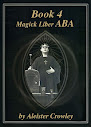 Liber 004 Or Magick Liber ABA