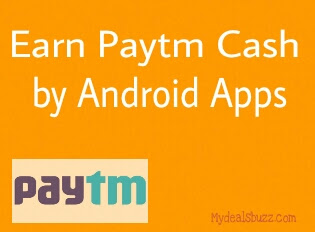 Earn paytm cash by android apps