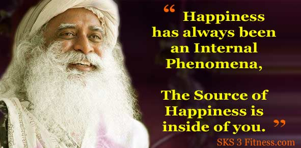 Sadhguru Quotes on Happiness