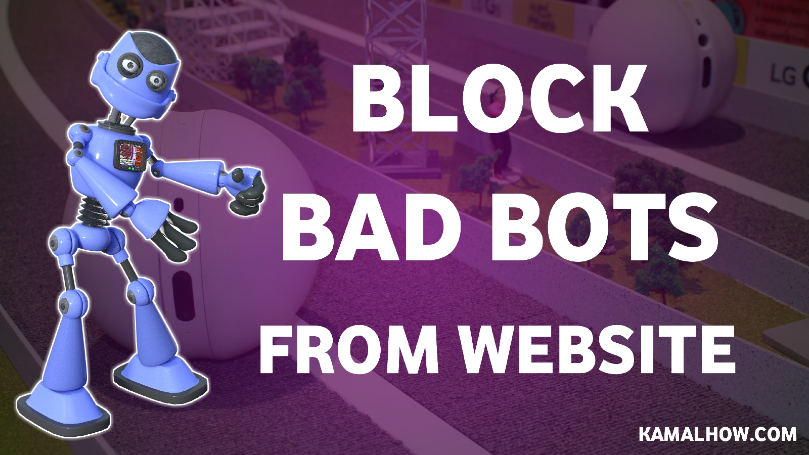 3 Steps To Find And Block Bad Bots, Block Bad Bots - New Security Feature from KeyCDN, Detecting and blocking bad bots, How to Prevent Hackers from Using Bad Bots, How to Block Bad Website Bots and Spiders With .htaccess, website ke bad bots ko block kaise kare, kamal how, kamalhow, how to stop bots from crawling my site, how to block bots from my website, apache ultimate-bad bot-blocker, bad bot access attempt, hindi technology