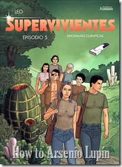 Actualización 05/11/2018: Se agregan los números 4 y 5 de la saga Supervivientes gracias a los miembros de La Mansión del CRG leech3, SadlyMistaken, LukeSkywalker y Vinatea.