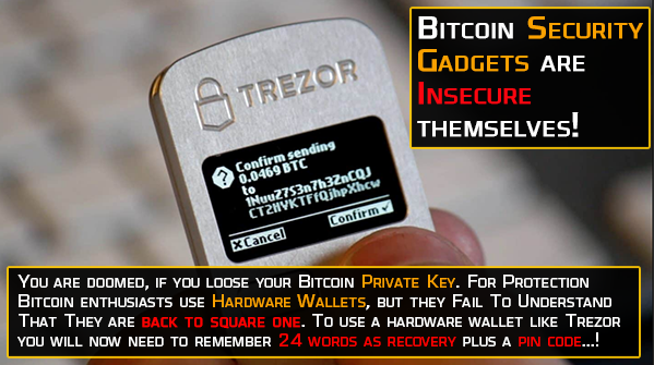 Bitcoin security gadgets like trezor are insecure too