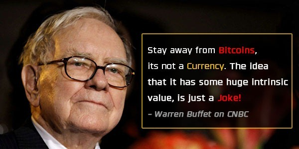 Stay away from bitcoins, it is not currency - Warren Buffet