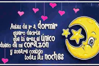 Frases De Amor Feliz Noche Para Mi Novia