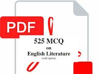 বিগত সালে আসা ইংরেজি লিটারেচার থেকে ৫২৫ টি MCQ প্রশ্নোত্তর সম্বলিত PDF ফাইল