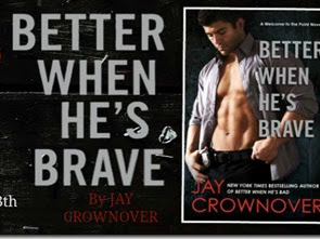 Release Week Blitz: Better When He's Brave (Welcome to the Point #3) by Jay Crownover + Excerpt and GIVEAWAY