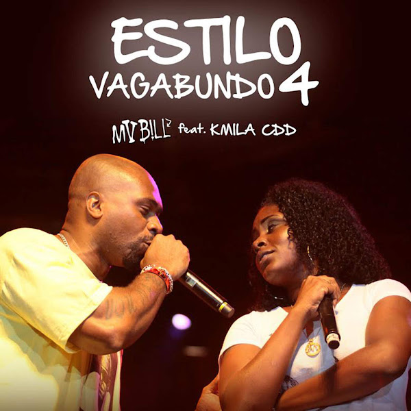 Estilo Vagabundo 4 – MV Bill feat. Kmilla CDD