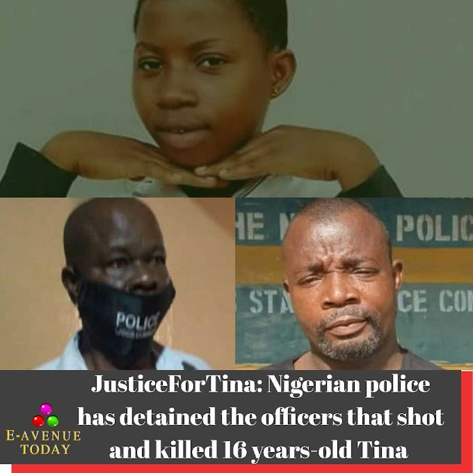 JusticeForTina: Nigerian police has detained the officers that shot and killed 16 years-old Tina