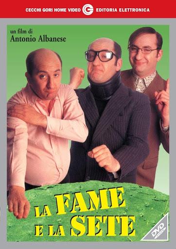 La Fame E La Sete (Film Completo)