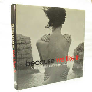 'Becuase We Like It: Ralph and Muriel Saltzman Collection' RARE Book