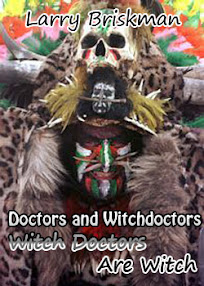 Cover of Larry Briskman's Book Doctors And Witchdoctors Witch Doctors Are Witch