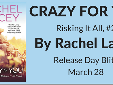 New Release: Crazy for You (Risking It All #2) by Rachel Lacey + Excerpt and GIVEAWAY