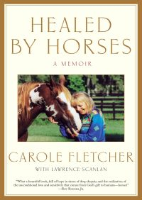 Healed by Horses By Carole Fletcher