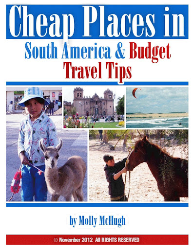 Cheap places in south america budget travel tips for Best places for cheap vacation
