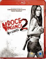 Filme Poster Doce Vingança 2 * SEM CORTES * BDRip XviD Dual Audio & RMVB Dublado