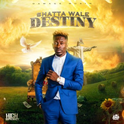 Download Song: Shatta Wale – Destiny (High Supremacy Riddim) (Produced. by Damage Musiq). Mp3